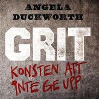 """Avsnitt 35. Bokrecension av """"Grit- konsten att aldrig ge upp"""" (av Angela Duckworth) - Del 1 av 2"""