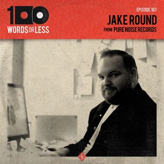 Jake Round from Pure Noise Records