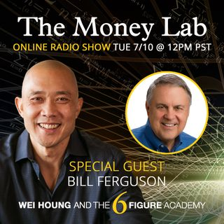 "Episode #71 - The ""Run From Failure"" Money Story with guest Bill Ferguson"