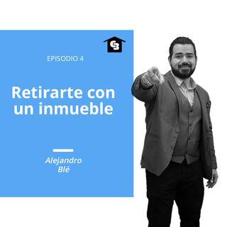 Hablando de Inmuebles - Ep. 4 - Retiro con un inmueble