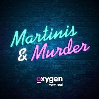 62: Martinis & Murder