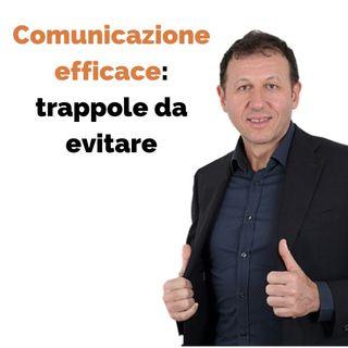 Comunicazione efficace: trappole da evitare