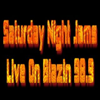 SatudayNightJams Live On Blazin 98.9