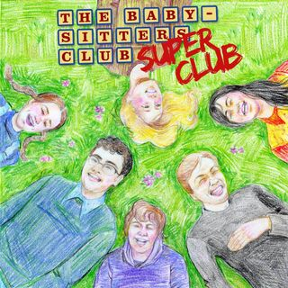 BSCSC 009 - Starring the Baby-sitters Club!