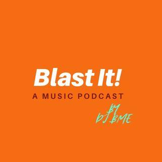Blast It! Music Podcast