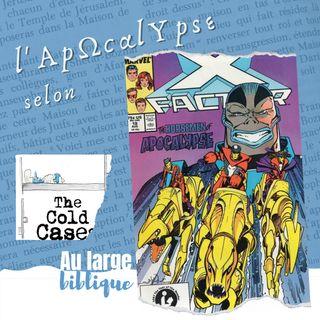 #223 X-Men et Apocalypse (Thomas M. / The Cold Cases)