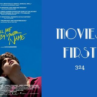 324: Call Me By Your Name - Movies First with Alex First