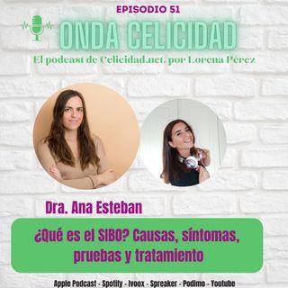 OC051 - ¿Qué es el SIBO? Síntomas, pruebas, tratamiento, con la Dra. Esteban