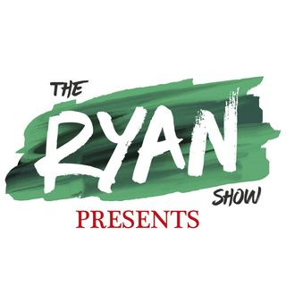 The Ryan Show Presents