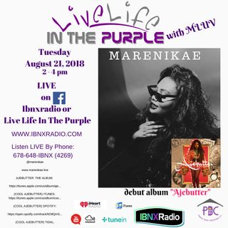 Live Life In The Purple with MLuv - Guest interview Marenikae Nigerian Recording artist