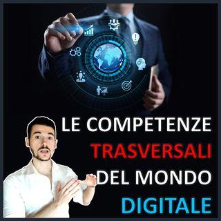 Le Competenze Trasversali del Mondo Digitale