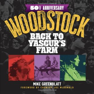 342 - Author Mike Greenblatt - Woodstock 50th Anniversary Book