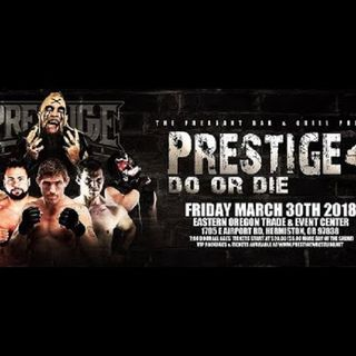 ENTHUSIASTIC REVIEWS #92: Prestige Wrestling 4 Do or Die 3-30-2018 Watch-Along