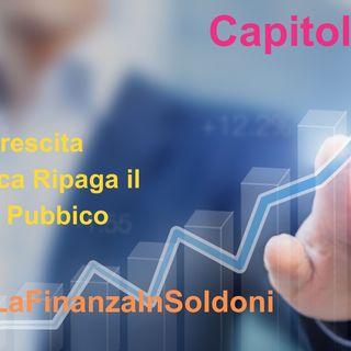 Audiolibro - Capitolo 5 La Crescita Economica ripaga il Debito Pubblico