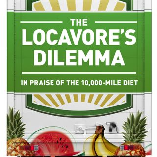 "Why ""Eating Local"" is A Myth, and a Vegan Diet = Devolution 