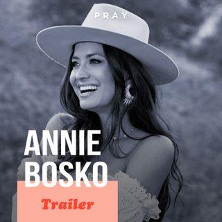 Annie Bosko: This week on PRAY