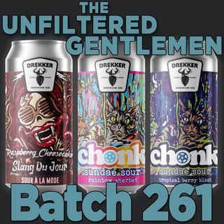 Batch261: Drekker CHONK Beer Science & Slang Du Jour - Raspberry Cheesecake