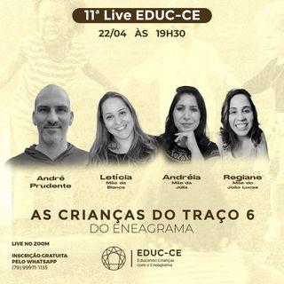11a Live EDUC-CE: As Crianças do Traço 6 do Eneagrama(1)