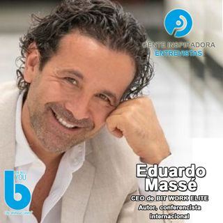 Episodio #002: Eduardo Massé