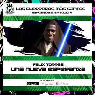 Félix Torres: Una Nueva Esperanza | Santos le gana al Xolo | 2x04