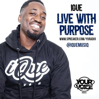 IQue Present - Living With Purpose - Preview Show