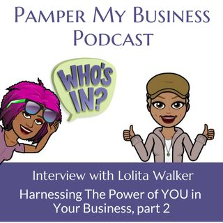 Harnessing The Power of YOU in Your Business Part 2