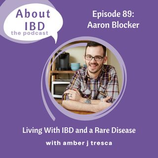 Living With IBD and a Rare Disease