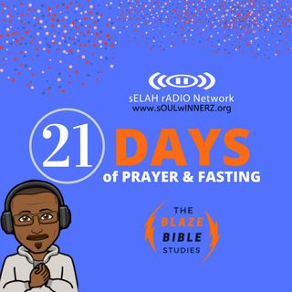 21 Days of Prayer & Fasting -DJ SAMROCK
