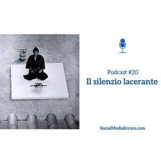 #20 Il silenzio lacerante