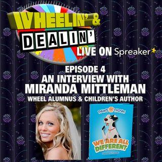 Wheelin' & Dealin' EPISODE 4: An Interview with Miranda Mittleman