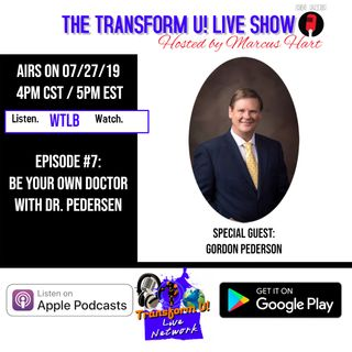 Episode 7: Be Your Own Doctor with Dr. Pedersen