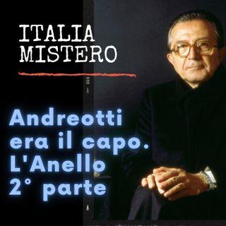 Andreotti era il capo. L'Anello (Noto servizio 2° parte)