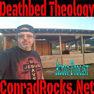 Deathbed Theology