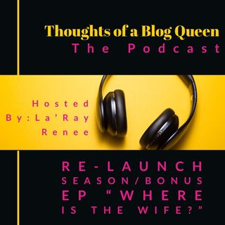 "RS/BONUS EP ""Where is the wife?"" My After Thoughts on Kanye West"