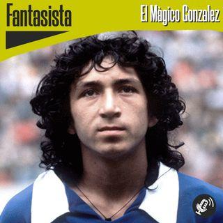 Fantasista | El Mágico González