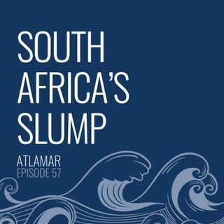 South Africa's Slump [Episode 57]