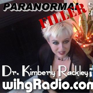 Dr. Kimberly Rackley On Paranormal Filler