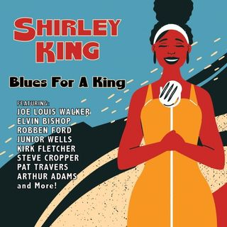 Blues for a King - Shirley King on Big Blend Radio