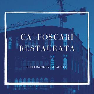 Ca' Foscari restaurata: i restauri della sede storica