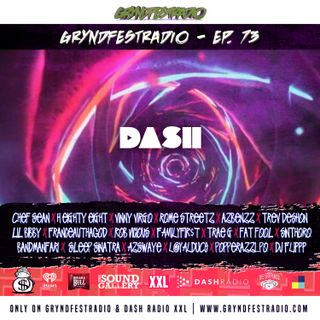 [5/21] @Dash_Radio #XXL : #GryndfestRadio #TakerOver Guest Djs Vol 73rd #dinnerland #theearplugs
