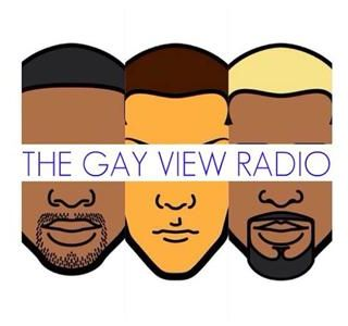 The Gay View Radio | Ep. 62