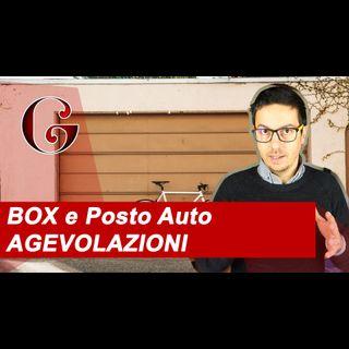 BOX e Posto Auto AGEVOLAZIONI per Acquisto e Costruzione