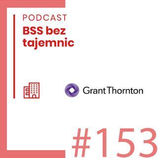 #153 Ciekawe Firmy - Grant Thornton