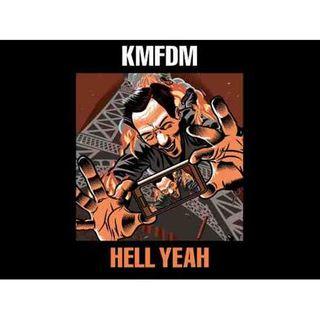 Metal Hammer of Doom: KMFDM - Hell Yeah