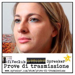 Prove di Trasmissione - Ospite Stefania Crepaldi