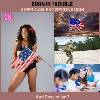 American Exceptionalism and Pessimism