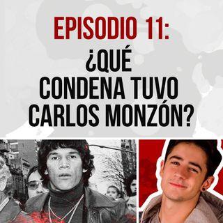 Episodio 11: ¿Qué condena tuvo Carlos Monzón?