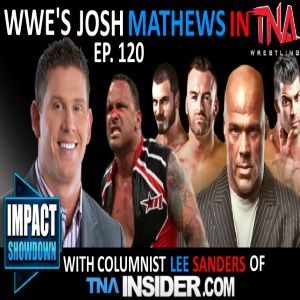 Episode 120: Impact Showdown (9-24-14)