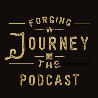 Forging The Journey E42: Don't be a jerk