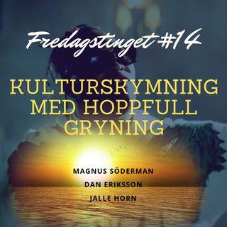 14. Kulturskymning med hoppfull gryning